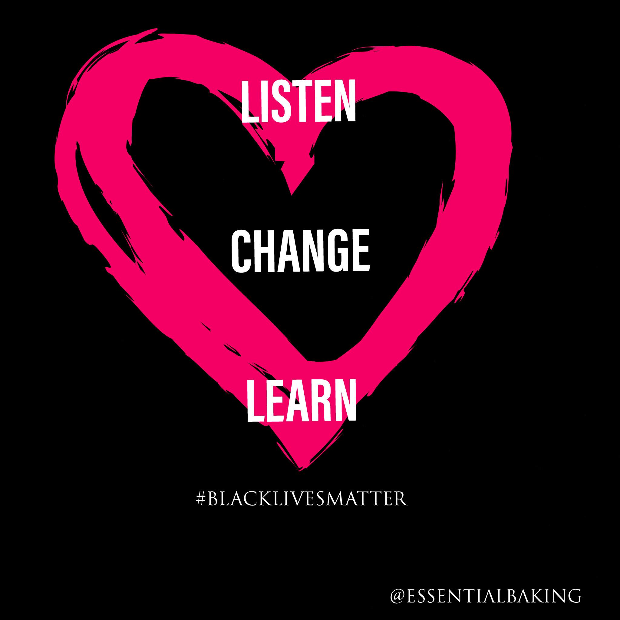 Listen, Learn, Change